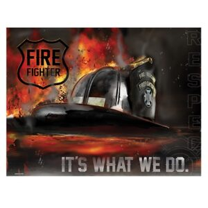 Sign - Fire Helmet - It's What We Do, Respect at diecastdepot