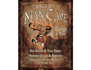 WELCOME TO THE MAN CAVE - METAL SIGN