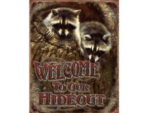 WELCOME - OUR HIDEOUT