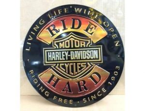 HARLEY DAVDISON RIDE HARD ROUND EMBOSSED METAL SIGN