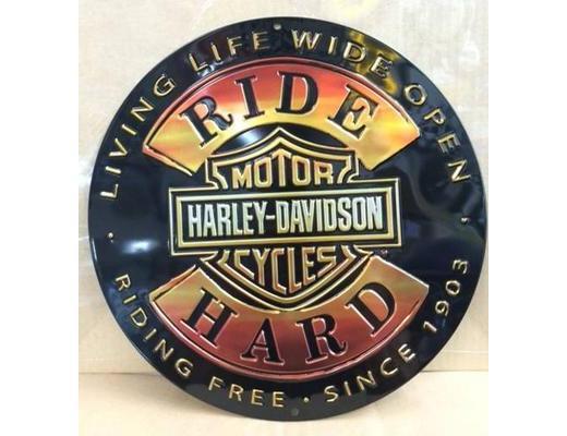 HARLEY DAVDISON RIDE HARD ROUND EMBOSSED METAL SIGN