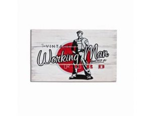 "Ford ""Working Man"" Wood Sign"