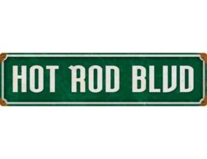 HOT ROD BLVD METAL SIGN