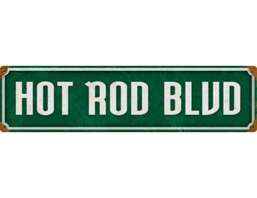 HOT ROD BLVD METAL SIGN
