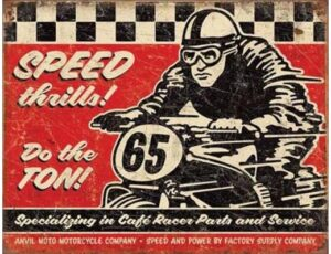 SPEED THRILLS METAL SIGN