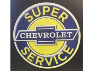 SUPER CHEVROLET SERVICE ROUND METAL SIGN