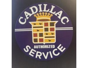 CADILLAC AUTHORIZED SERVICE ROUND METAL SIGN