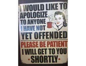 PLEASE BE PATIENT METAL SIGN