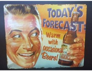 TODAY FORECAST METAL SIGN