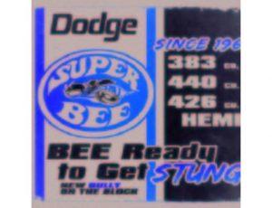 DODGE SUPERBEE VINTAGE METAL SIGN