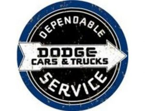 DEPENDABLE DODGE CARS & TRUCKS SERVICE ROUND METAL SIGN
