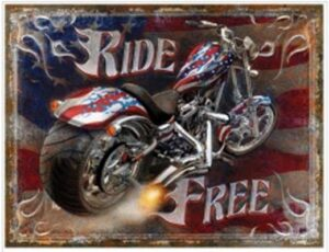RIDE FREE - METAL SIGN