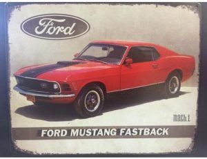 1970 FORD MUSTANG FASTBACK METAL SIGN