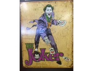 THE JOKER METAL SIGN