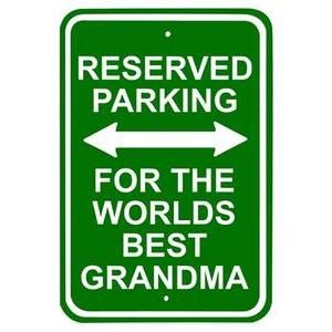 WORLDS BEST GRANDMA METAL PARKING SIGN