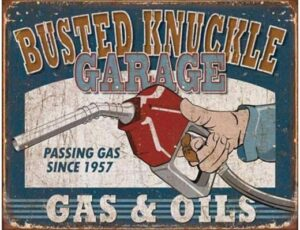 BUSTED KNUCKLE GAS & OIL VINTAGE METAL SIGN