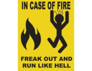 IN CASE OF A FIRE - METAL SIGN