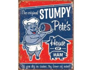 THE ORIGINAL STUMPY PETE'S - METAL SIGN