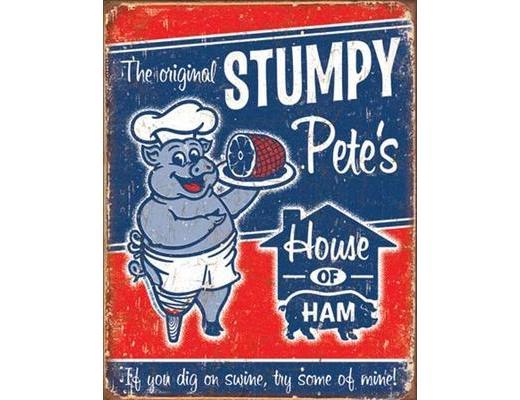 THE ORIGINAL STUMPY PETE'S - METAL SIGN