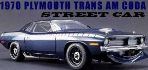 "1970 Plymouth AAR Style Cuda ""Street Version"" at diecastdepot"