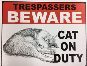 "Trespassers BEWARE - CAT ON DUTY metal sign (16"" x 12.5"") at diecastdepot"