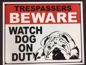 "Trespassers BEWARE - WATCH DOG ON DUTY - METAL SIGN - 16"" X 12.5"" at diecastdepot"