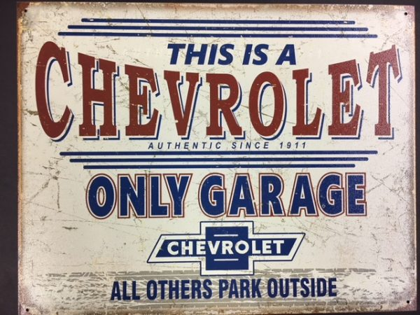 This is a Chevrolet ONLY garage metal sign at diecastdepot